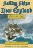 Sailing Ships of New England, 1607-1907 2007 9781602390393 Front Cover