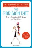 Parisian Diet How to Reach Your Right Weight and Stay There 2013 9782080201393 Front Cover