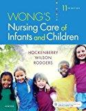 Wong's Nursing Care of Infants and Children: