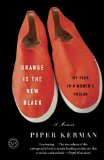 Orange Is the New Black My Year in a Women's Prison 2011 9780385523394 Front Cover