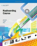 Keyboarding Course, Lessons 1-25 18th 2010 9780538495394 Front Cover
