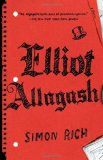 Elliot Allagash 2011 9780812980394 Front Cover
