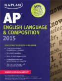 Kaplan AP English Language and Composition 2015 2014 9781618655394 Front Cover