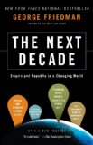 Next Decade Empire and Republic in a Changing World 2012 9780307476395 Front Cover