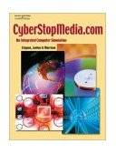 CyberStopMedia. Com An Integrated Computer Simulation 1st 2001 9780538724395 Front Cover