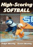 High-Scoring Softball 2012 9781450401395 Front Cover