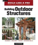 Building Outdoor Structures 2007 9781561589395 Front Cover