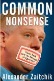 Common Nonsense Glenn Beck and the Triumph of Ignorance 2010 9780470557396 Front Cover