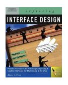 Exploring Interface Design 2004 9781401837396 Front Cover