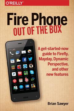 Fire Phone: Out of the Box 1st 9781491911396 Front Cover