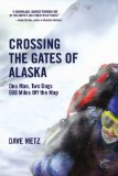 Crossing the Gates of Alaska 2010 9780806531397 Front Cover