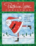 Patrick Lose Christmas Whimsical Projects to Deck the Halls 2008 9781571203397 Front Cover