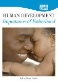 Human Development: Importance of Fatherhood: Life without Father (DVD) 1996 9780495824398 Front Cover