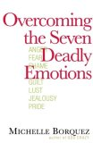 Overcoming the Seven Deadly Emotions 2008 9780736921398 Front Cover