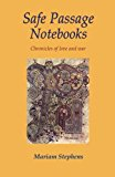 Safe Passage Notebooks Chronicles of Love and War 2012 9781469901398 Front Cover