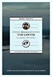 Mark Twain's Adventures of Tom Sawyer The Original Edition 2012 9781603062398 Front Cover