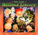 Miss Smith and the Haunted Library 2009 9780525421399 Front Cover