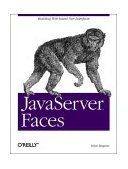 JavaServer Faces 1st 2004 9780596005399 Front Cover