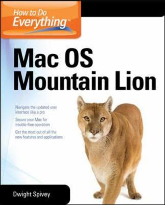 How to Do Everything Mac OS X Mountain Lion 4th 2012 9780071804400 Front Cover