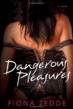Dangerous Pleasures 2011 9780758217400 Front Cover