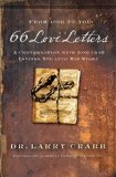 66 Love Letters A Conversation with God That Invites You into His Story 1st 2011 9780849946400 Front Cover