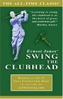 Ernest Jones' Swing the Clubhead 2004 9780976017400 Front Cover