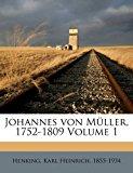 Johannes Von M�ller, 1752-1809 2010 9781172094400 Front Cover