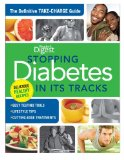 Stopping Diabetes in Its Tracks The Definitive Take-Charge Guide 2011 9781606522400 Front Cover