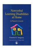 Nonverbal Learning Disabilities at Home 2000 9781853029400 Front Cover