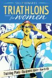Triathlons for Women 4th 2010 Revised  9781934030400 Front Cover