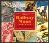Railway Maps of the World 2012 9780143122401 Front Cover