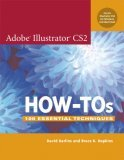 Adobe Illustrator CS2 How-Tos 100 Essential Techniques 2005 9780321335401 Front Cover