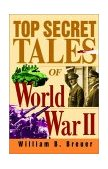Top Secret Tales of World War II 2001 9780471078401 Front Cover
