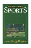 Norton Book of Sports 1st 1992 9780393030402 Front Cover