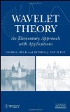 Wavelet Theory An Elementary Approach with Applications 2009 9780470388402 Front Cover
