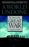 World Undone The Story of the Great War 1914 to 1918 cover art