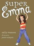 Super Emma 2006 9780670061402 Front Cover