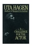 Challenge for the Actor 1st 1991 9780684190402 Front Cover
