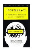 Innumeracy Mathematical Illiteracy and Its Consequences 2001 9780809058402 Front Cover