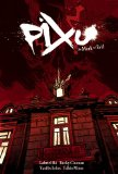 Pixu: the Mark of Evil The Mark of Evil 1st 2009 9781595823403 Front Cover