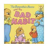 Berenstain Bears and the Bad Habit 1987 9780394873404 Front Cover