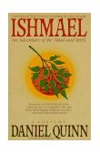 Ishmael An Adventure of the Mind and Spirit 1st 1995 9780553375404 Front Cover
