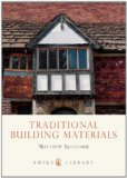 Traditional Building Materials 2012 9780747808404 Front Cover