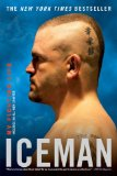 Iceman My Fighting Life 2009 9780451225405 Front Cover
