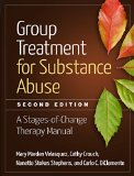 Group Treatment for Substance Abuse A Stages-of-Change Therapy Manual 2nd 2015 Revised 9781462523405 Front Cover