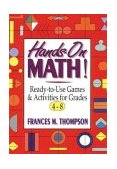 Hands-On Math! Ready-To-Use Games and Activities for Grades 4-8 1st 1994 9780787967406 Front Cover