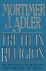 Truth in Religion The Plurality of Religions and the Unity of Truth 1992 9780020641407 Front Cover