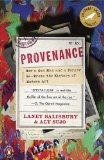 Provenance How a Con Man and a Forger Rewrote the History of Modern Art 2010 9780143117407 Front Cover