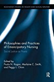 Philosophies and Practices of Emancipatory Nursing Social Justice As Praxis 2016 9780415793407 Front Cover