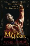 Magic Maker: a Portrait of John Langstaff and His Revels 2011 9780763650407 Front Cover
